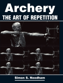 Image for Archery  : the art of repetition