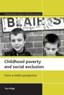 Image for Childhood poverty and social exclusion  : from a child's perspective