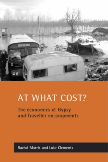 Image for At what cost? : The economics of Gypsy and Traveller encampments