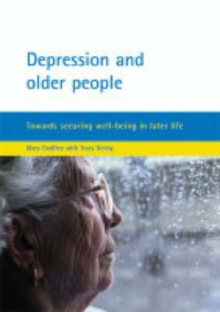 Image for Depression and older people  : towards securing well-being in later life