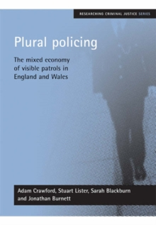 Image for Plural policing  : the mixed economy of visible patrols in England and Wales