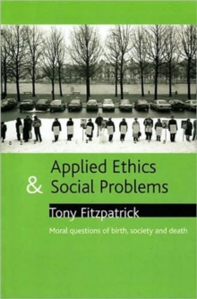 Image for Applied ethics and social problems  : moral questions of birth, society and death