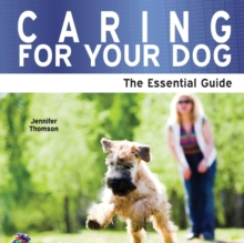 Image for Caring for your dog  : the essential guide