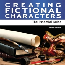 Image for Creating fictional characters  : the essential guide