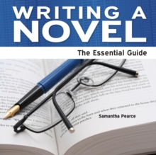 Image for Writing a novel  : the essential guide