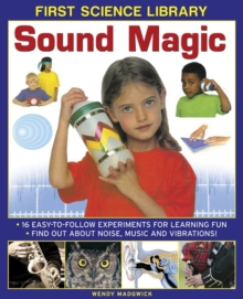 Image for Sound magic  : 16 easy-to-follow experiments for learning fun