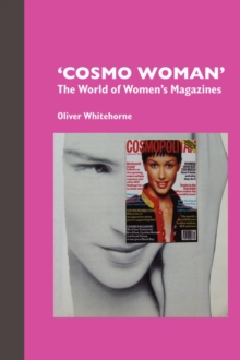 Image for 'Cosmo woman'  : the world of women's magazines
