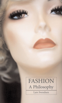 Image for Fashion  : a philosophy