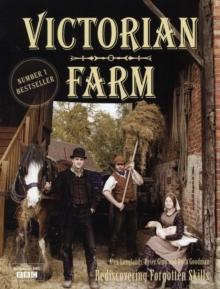 Image for Victorian farm  : rediscovering forgotten skills