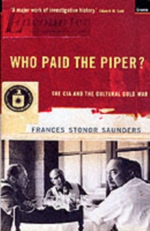 Image for Who paid the piper?  : the CIA and the cultural Cold War
