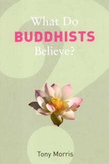 Image for What do Buddhists believe?