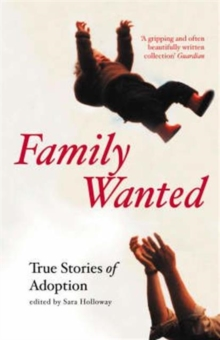 Image for Family wanted  : adoption stories