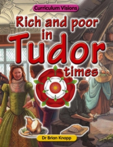 Image for Rich and poor in Tudor times