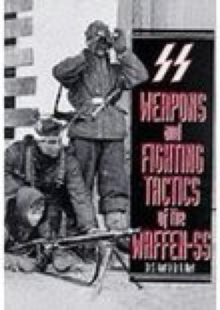 Image for Weapons and fighting tactics of the Waffen-SS