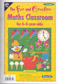Image for The fun and creative maths classroomFor 4-5-year-olds