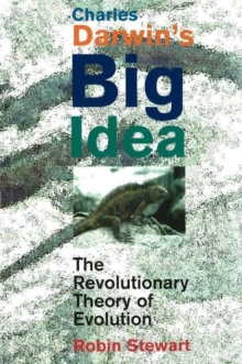 Image for Charles Darwin's Big Idea : The Revolutionary Theory of Evolution