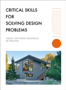 Image for Critical skills for design problem-solving  : thinking like an architect