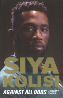 Image for Siya Kolisi : Against All Odds