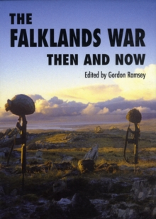 Image for The Falklands War  : then and now