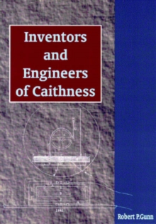 Image for Inventors and engineers of Caithness