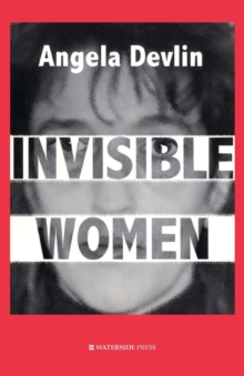 Image for Invisible women  : what's wrong with women's prisons?
