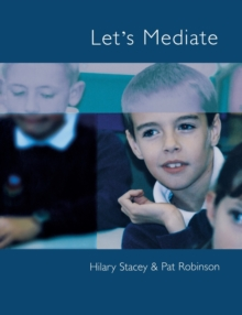 Image for Let's Mediate : A Teachers' Guide to Peer Support and Conflict Resolution Skills for all Ages
