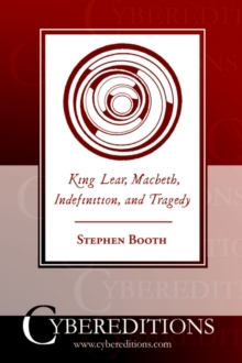 Image for King Lear, Macbeth, indefinition, and tragedy