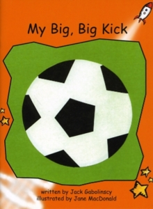 Image for Red Rocket Readers : Fluency Level 1 Fiction Set B: My Big, Big Kick