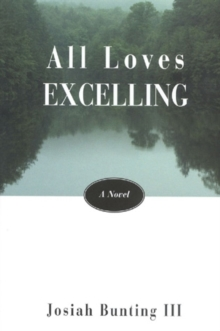 Image for All Loves Excelling : A Novel