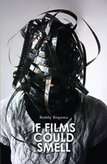 Image for Roddy Bogawa - If Films Could Smell