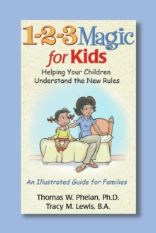 Image for 1-2-3 Magic for Kids : Helping Your Children Understand the New Rules