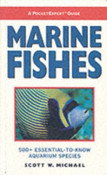 Image for Marine fishes  : 500+ essential-to-know aquarium species