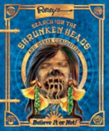 Image for Ripley's search for the shrunken heads and other curiosities  : believe it or not!