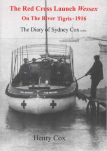 Image for The Red Cross launch Wessex on the River Tigris - 1916