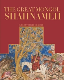 Image for The Great Mongol Shahnama