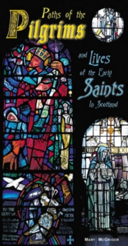 Image for Paths of the pilgrims  : and lives of the saints in Scotland