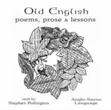 Image for Old English Poems, Prose and Lessons : Anglo-Saxon Language