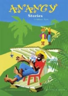Image for Anancy Stories : Caribbean Storytelling