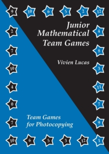 Image for Junior mathematical team games  : enjoyable activities to enhance the junior curriculum
