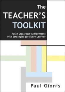 Image for The teacher's toolkit  : raise classroom achievement with strategies for every learner