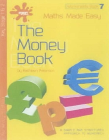 Image for Maths made easy  : a simple and structured approach to numeracyBook 7: Worksheets The money book