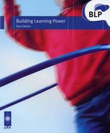 Image for Building learning power  : helping young people become better learners