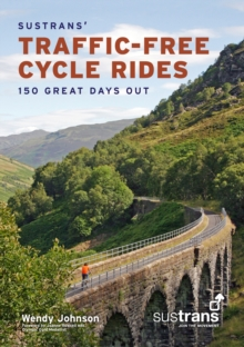 Image for Sustrans' traffic-free cycle rides  : 150 great days out