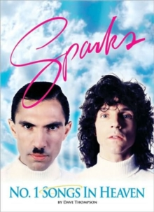 Image for Number one songs in heaven  : the Sparks story
