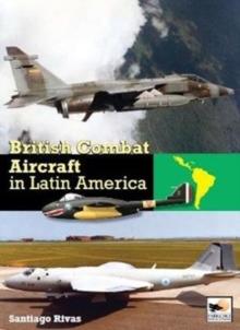 Image for British Combat Aircraft in Latin America