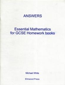 Essential Mathematics for GCSE Homework Books - Answers