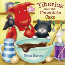 Image for Tiberius and the chocolate cake