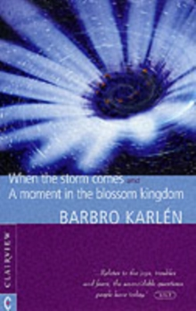 Image for When the Storm Comes : A Moment in the Blossom Kingdom