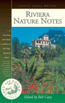 Image for Riviera nature notes  : a popular account of the more conspicuous plants and animals of the Riviera and the Maritime Alps
