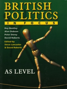 Image for British politics in focus  : AS level